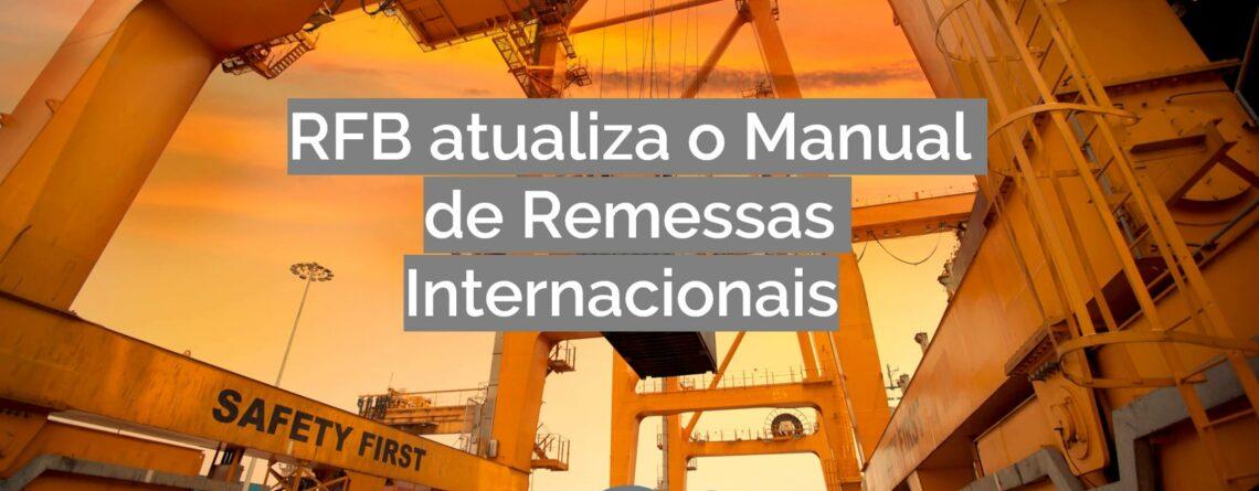 RFB atualiza o Manual de Remessas Internacionais