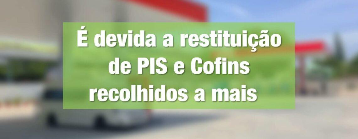 É-devida-a-restituição-de-PIS-e-Cofins-recolhidos-a-mais-min (1)