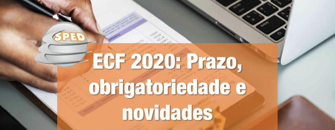 ECF 2020 Prazo-obrigatoriedade-e-novidades