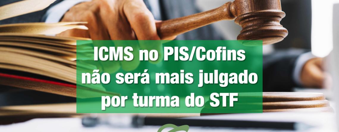 Foto Decorativa: ICMS no PIS/Cofins não será mais julgado por turma do STF