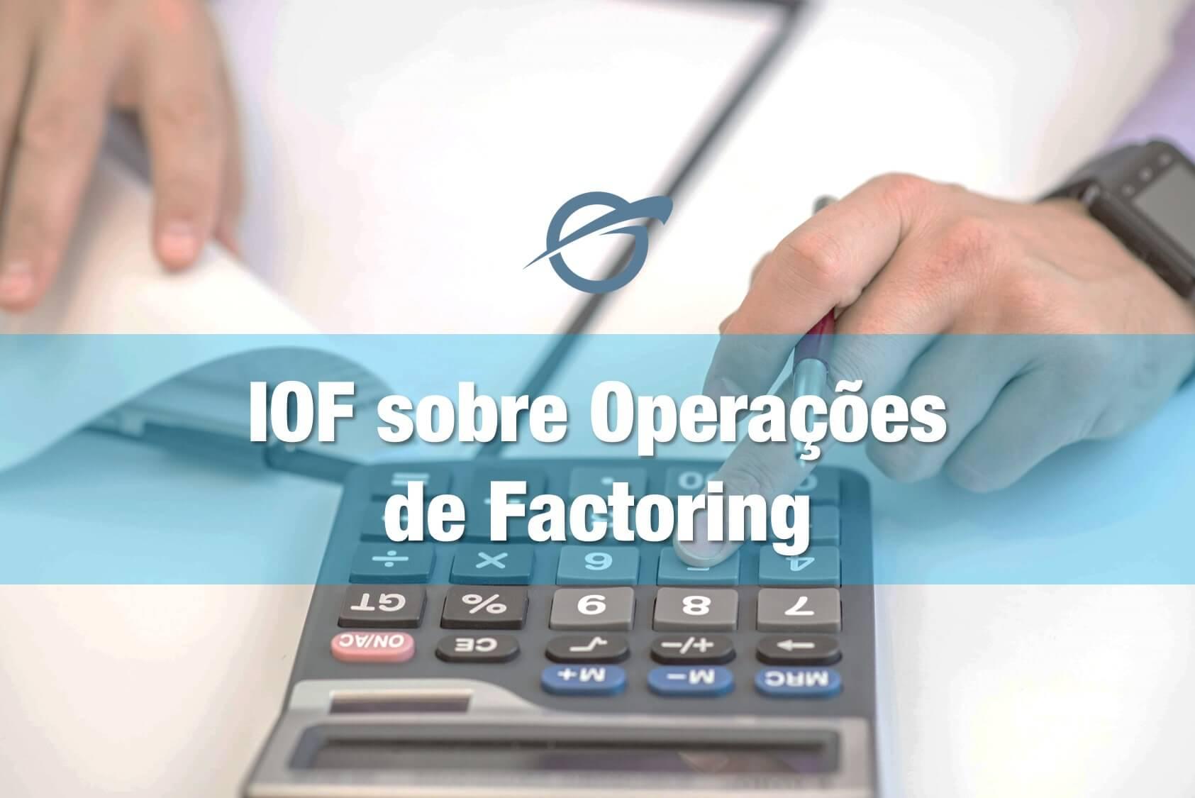 IOF-sobre-Operações-de-Factoring