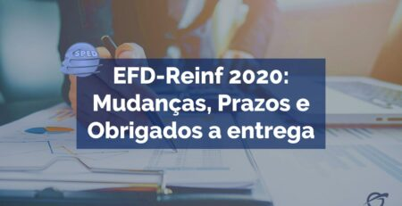 EFD-Reinf-2020-Mudanças_-Prazos-e-Obrigados-a-entrega-min