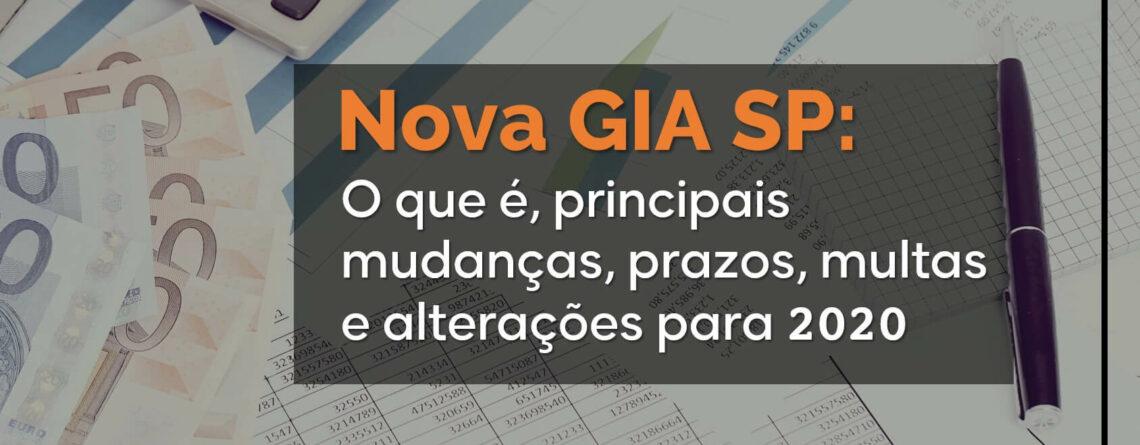 Nova-GIA-SP-O-que-é_-principais-mudanças_-prazos_-multas-e-alterações-para-2020