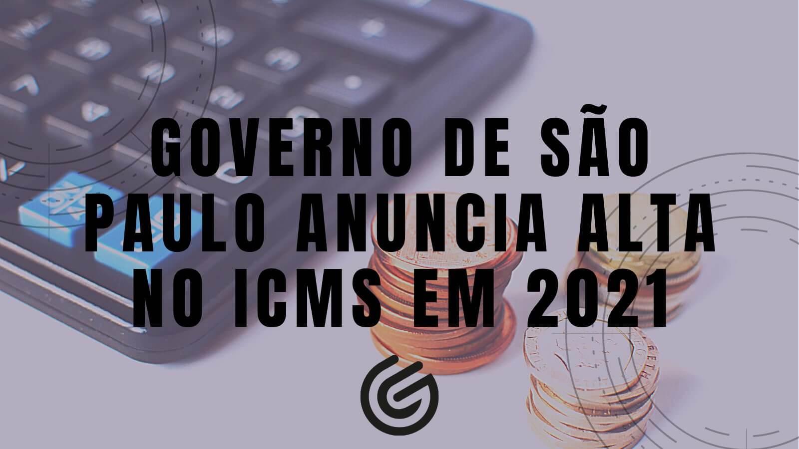 Governo-de-São-Paulo-anuncia-alta-no-ICMS-em-2021