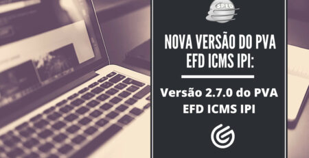 Nova-versão-do-PVA-EFD-ICMS-IPI_-Versão-2.7.0-do-PVA-EFD-ICMS-IPI